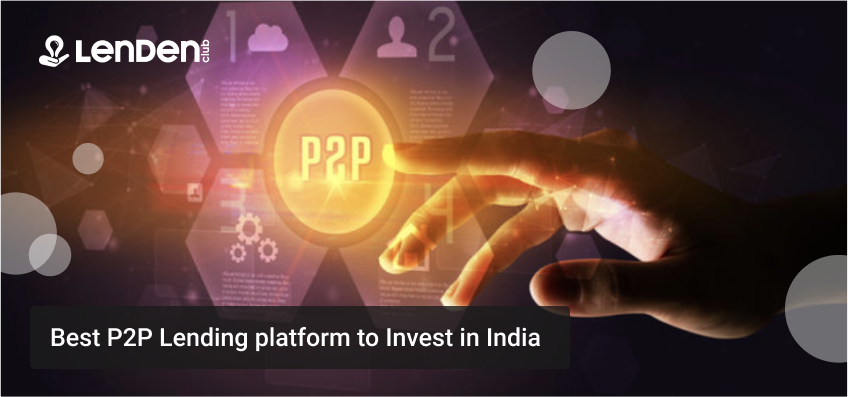 Best-P2P-Lending-platform-to-Invest-in-India_Peer-To-Peer-Lending-India.
